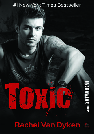 Okładka książki Zatraceni (Tom 2). Toxic