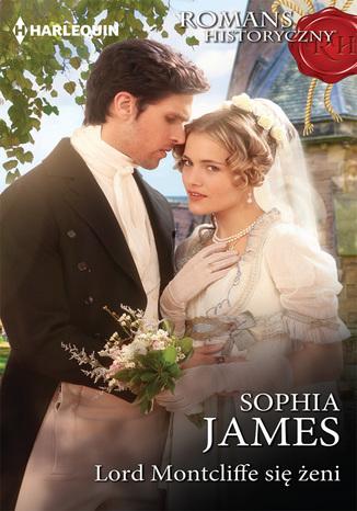 Okładka książki/ebooka Lord Montcliffe się żeni