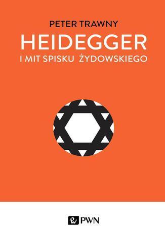 Okładka książki Heidegger i mit spisku żydowskiego
