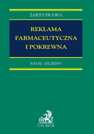 Okładka książki/ebooka Reklama farmaceutyczna i pokrewna