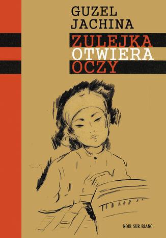 Okładka książki/ebooka Zulejka otwiera oczy