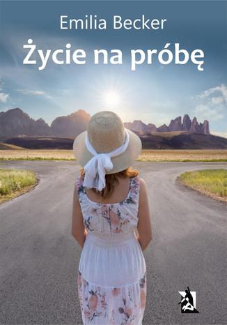 Okładka książki Życie na próbę