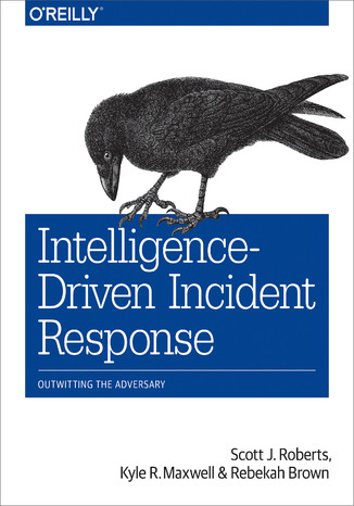 Okładka książki Intelligence-Driven Incident Response. Outwitting the Adversary