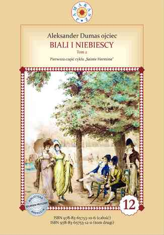 Okładka książki/ebooka Biali i Niebiescy. Tom 2. Pierwsze pełne tłumaczenie