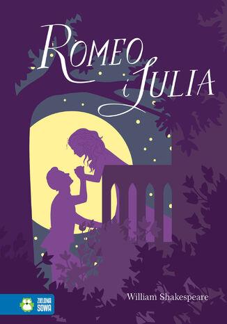 Okładka książki Romeo i Julia. Literatura klasyczna