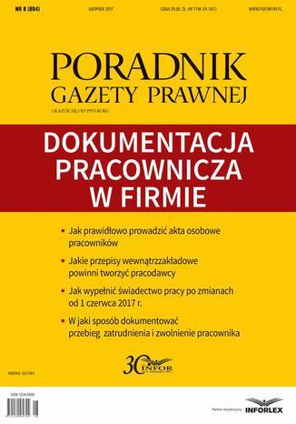 Okładka książki Dokumentacja pracownicza w firmie (PGP 8/2017)