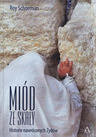 Okładka książki Miód ze skały