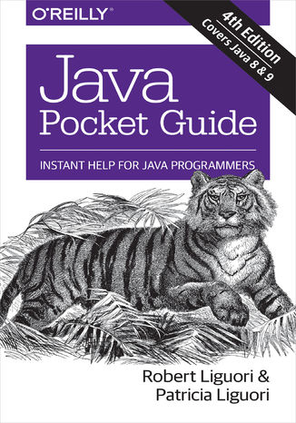 Okładka książki/ebooka Java Pocket Guide. Instant Help for Java Programmers. 4th Edition