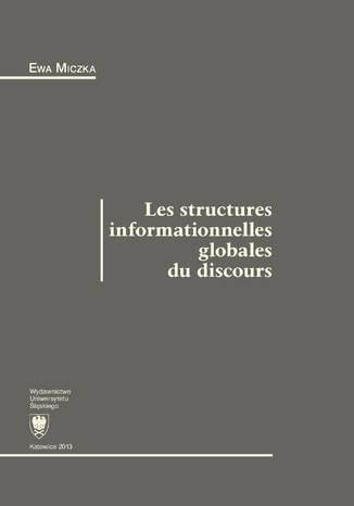 Okładka książki/ebooka Les structures informationnelles globales du discours