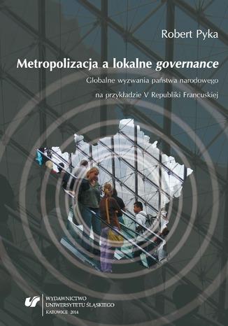 Okładka książki Metropolizacja a lokalne