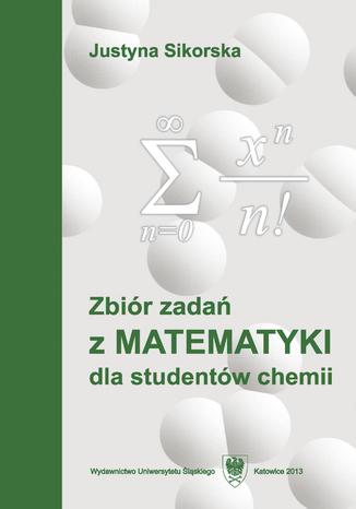 Okładka książki/ebooka Zbiór zadań z matematyki dla studentów chemii. Wyd. 5