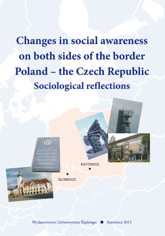Okładka książki/ebooka Changes in social awareness on both sides of the border. Poland - the Czech Republic. Sociological reflections