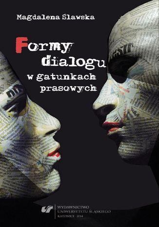 Okładka książki Formy dialogu w gatunkach prasowych
