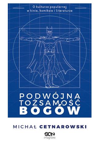 Okładka książki Podwójna tożsamość bogów