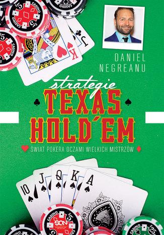 Okładka książki/ebooka Strategie Texas Hold'em. Świat pokera oczami wielkich mistrzów