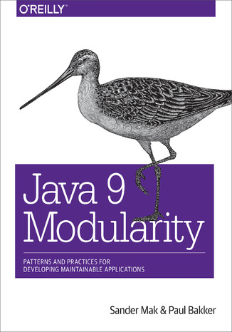 Okładka książki/ebooka Java 9 Modularity. Patterns and Practices for Developing Maintainable Applications