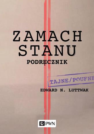 Okładka książki Zamach stanu. Podręcznik