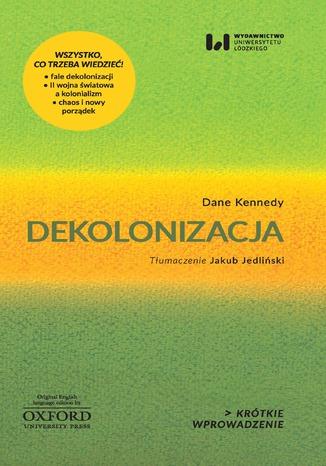 Okładka książki Dekolonizacja. Krótkie wprowadzenie 3