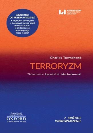 Okładka książki/ebooka Terroryzm. Krótkie Wprowadzenie 5