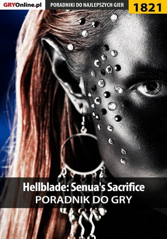Okładka książki Hellblade: Senua's Sacrifice - poradnik do gry