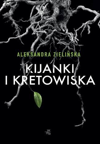 Okładka książki Kijanki i kretowiska