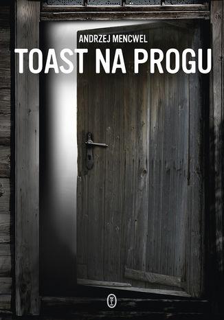 Okładka książki Toast na progu