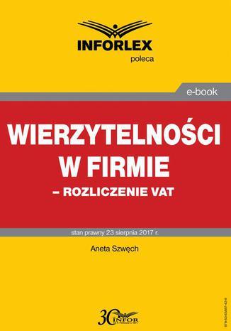 Okładka książki Wierzytelności w firmie  rozliczenie VAT