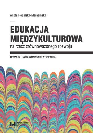 Okładka książki Edukacja międzykulturowa na rzecz zrównoważonego rozwoju