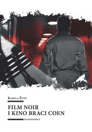 Okładka książki Film noir i kino braci Coen