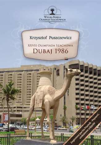 Okładka książki XXVII Olimpiada Szachowa - Dubaj 1986