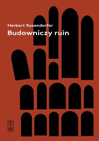 Okładka książki/ebooka Budowniczy ruin
