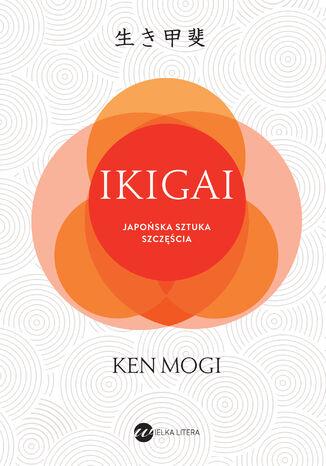 Okładka książki/ebooka IKIGAI. Japońska sztuka szczęścia