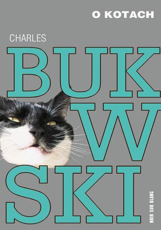 Okładka książki/ebooka O kotach