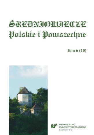 Okładka książki Średniowiecze Polskie i Powszechne. T. 6 (10)