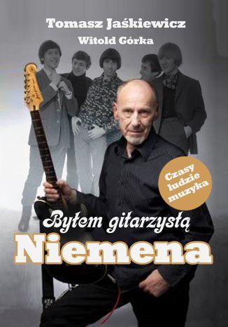 Okładka książki/ebooka Byłem gitarzystą Niemena
