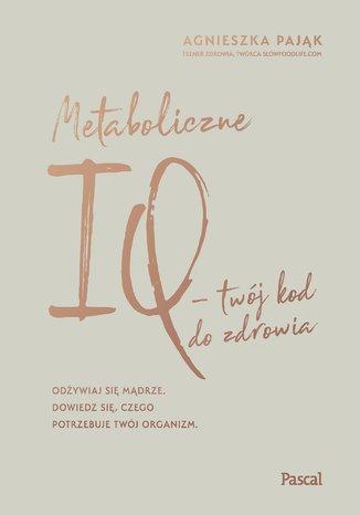Okładka książki/ebooka Metaboliczne IQ