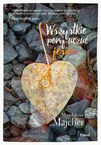Okładka książki/ebooka Wszystkie pory uczuć. Jesień
