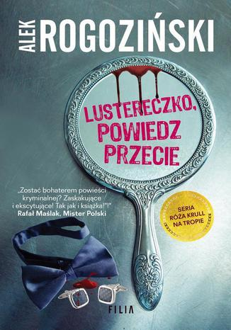 Okładka książki Lustereczko powiedz przecie