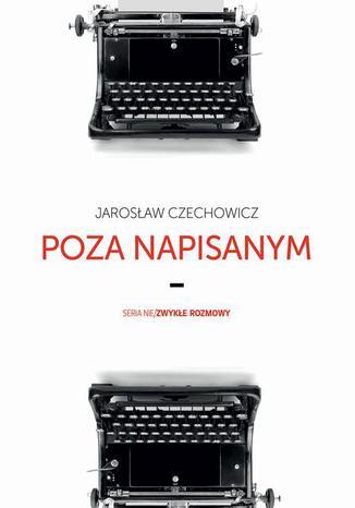 Okładka książki/ebooka Poza napisanym