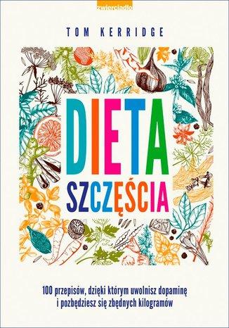 Okładka książki/ebooka Dieta szczęścia