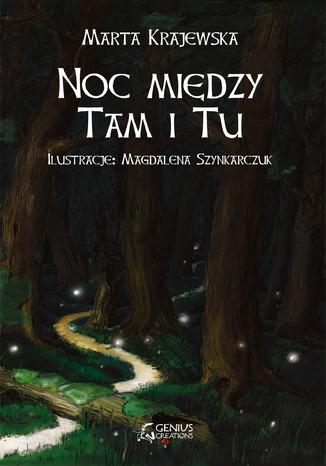 Okładka książki Noc między Tam i Tu