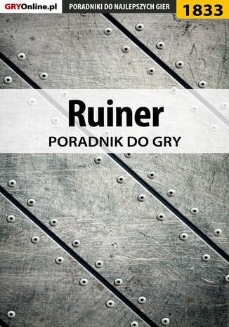 Okładka książki/ebooka Ruiner - poradnik do gry