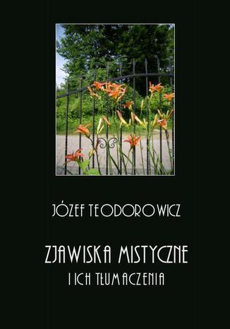 Okładka książki/ebooka Zjawiska mistyczne i ich tłumaczenia