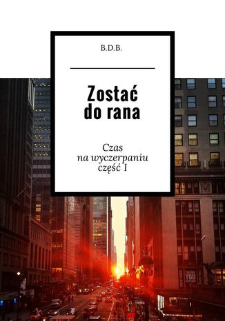 Ebook Zostać do rana