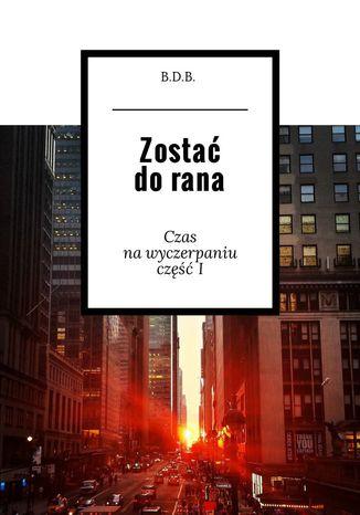 Okładka książki/ebooka Zostać dorana