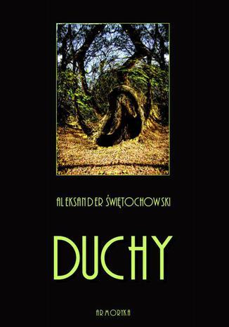 Okładka książki Duchy. Część I, II i III