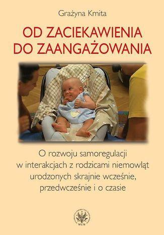 Okładka książki Od zaciekawienia do zaangażowania