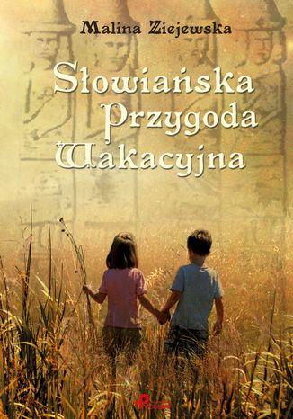 Okładka książki Słowiańska przygoda wakacyjna