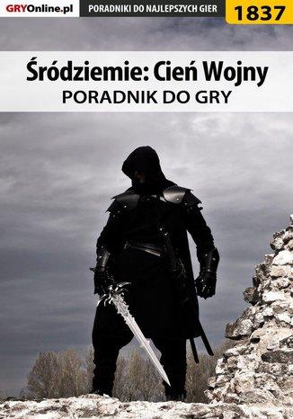 Okładka książki Śródziemie: Cień Wojny - poradnik do gry