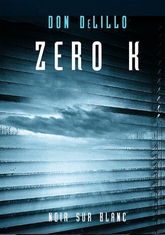 Okładka książki Zero K